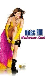 Miss FBI : Divinement arméeen streaming