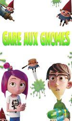 Gare aux Gnomesen streaming