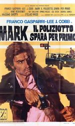 Mark il poliziotto spara per primoen streaming