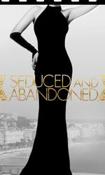 Seduced and Abandoneden streaming