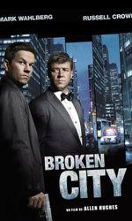 Broken Cityen streaming