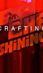 View from the Overlook: Crafting 'The Shining'en streaming