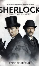 Sherlock: L'Effroyable Mariéeen streaming