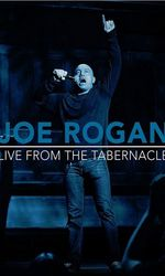 Joe Rogan: Live from the Tabernacleen streaming