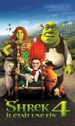 Shrek 4, il était une finen streaming