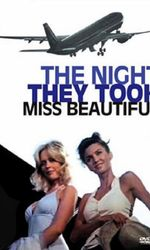 The Night They Took Miss Beautifulen streaming