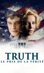 Truth, Le prix de la véritéen streaming