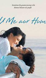 U Me Aur Humen streaming