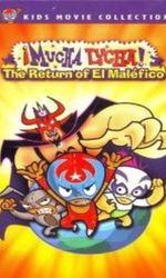 Mucha Lucha: The Return of El Maleficoen streaming