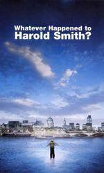 Whatever Happened to Harold Smith?en streaming