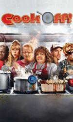 Cook-Off!en streaming