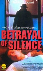 Betrayal of Silenceen streaming