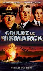 Coulez le Bismarck !en streaming