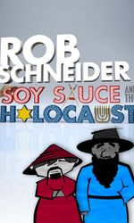 Rob Schneider: Soy Sauce and the Holocausten streaming