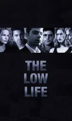 The Low Lifeen streaming