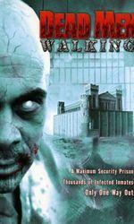 Dead Men Walkingen streaming
