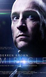 Derren Brown: Miracleen streaming