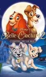 La Belle et le Clochard 2 : L'appel de la rueen streaming