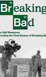 No Half Measures: Creating the Final Season of Breaking Baden streaming