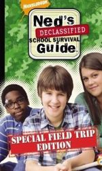 Ned's Declassified School Survival Guide: Field Trips, Permission Slips, Signs, and Weaselsen streaming