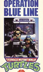 Operation Blue Line, Starring: Teenage Mutant Ninja Turtlesen streaming