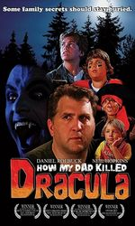 How My Dad Killed Draculaen streaming