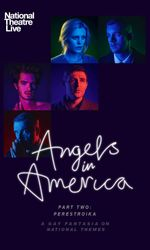 National Theatre Live: Angels in America: Part 2 - Perestroikaen streaming