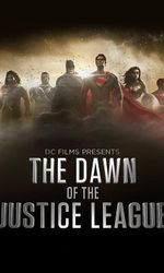 DC Films Presents Dawn of the Justice Leagueen streaming