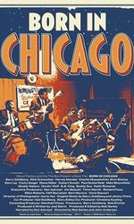 Born In Chicagoen streaming
