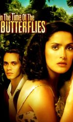 In the Time of the Butterfliesen streaming