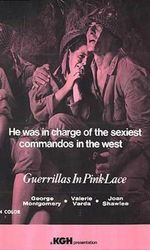 Guerillas In Pink Laceen streaming