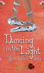Dancing in the Light: The Janet Collins Storyen streaming