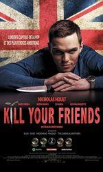 Kill Your Friendsen streaming