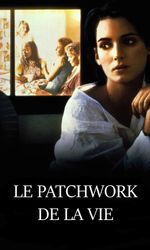 Le Patchwork de la vieen streaming