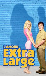 L'amour extra-largeen streaming