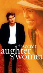 The Secret Laughter of Womenen streaming