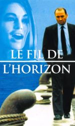 Le fil de l'horizonen streaming