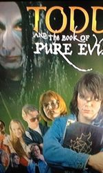 Todd And The Book Of Pure Evilen streaming