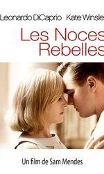 Les Noces rebellesen streaming