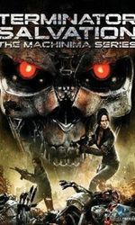 Terminator: Salvation The Machinima Seriesen streaming