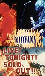 Nirvana : Live! Tonight! Sold Out!!en streaming
