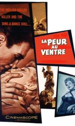 La peur au ventreen streaming