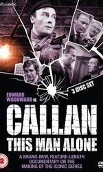 Callan: This Man Aloneen streaming
