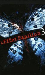 L'Effet Papillon 3en streaming