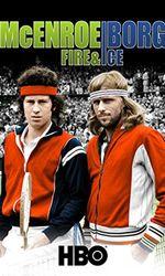 McEnroe/Borg: Fire & Iceen streaming