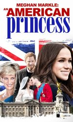 Meghan Markle: An American Princessen streaming