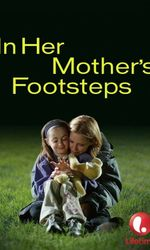 In Her Mother's Footstepsen streaming
