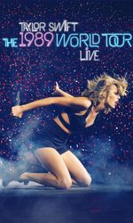Taylor Swift: The 1989 World Tour - Liveen streaming