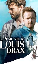 La 9ème vie de Louis Draxen streaming