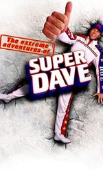 The Extreme Adventures of Super Daveen streaming